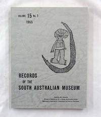 Fishing Rites at Bel-Malai Portuguese Timor [contained in] Records of the South Australian Museum Volume 15 No 1 1965 by KING,  M .J. E.; Crowcroft, W. P.; Tindale, N. Gross, G.[Editors] - 1965