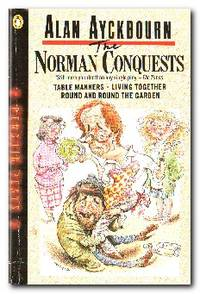 The Norman Conquests A Trilogy of Plays