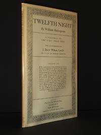 Twelfth Night: A Facsimile of the First Folio Text
