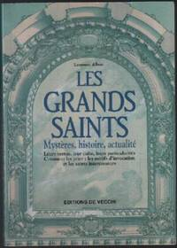 Les grands saints.  mystère, histoire, actualités