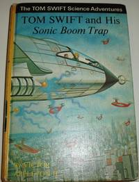 image of Tom Swift and His Sonic Boom Trap