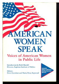 AMERICAN WOMEN SPEAK: Voices of American Women in Public Life.