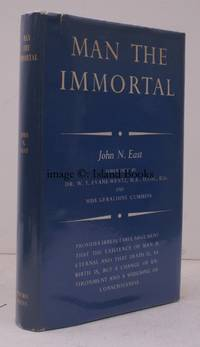 image of Man the Immortal. With Foreword by Evans-Wentz. Introductory Foreword by Geraldine Cummins. IN UNCLIPPED DUSTWRAPPER