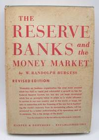 image of The Reserve Banks and the Money Market, Revised Edition
