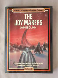 The Joy Makers: Classics of Modern Science Fiction 2
