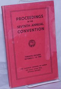 image of Proceedings of the Seventh Annual Convention.  Toronto, Ontario, October 6 - 13, 1947