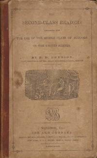 image of The Second-Class Reader designed for use of the Middle Class of Schools in the United States