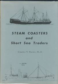 STEAM COASTERS AND SHORT SEA TRADERS.