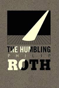 The Humbling by Philip Roth - 2010 - from ThriftBooks (SKU: G1602856311I3N00)