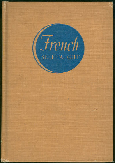 FRENCH SELF TAUGHT Rosenthal's Common Sense Method of Practical Linguistry, Rosenthal, Dr. Richard