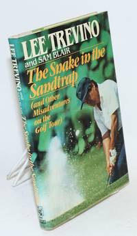 The snake in the sandtrap (and other misadventures on the golf tour)