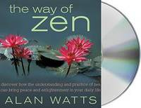 The Way of Zen by Alan W. Watts - 2016-08-05