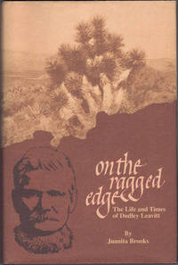 On The Ragged Edge: The Life and Times of Dudley Leavitt