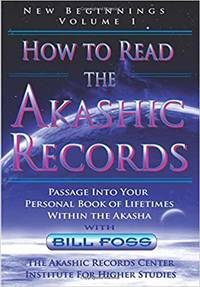 How to Read the Akashic Records: Volume 1