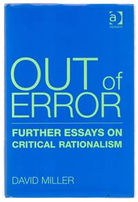 Our of Error: Further Essays on Critical Rationalism by  David MILLER - Hardcover - 2006 - from Attic Books and Biblio.com