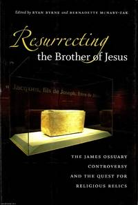 image of Resurrecting the Brother of Jesus