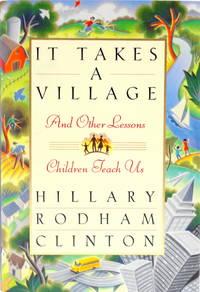 image of It Takes a Village and Other Lessons Children Teach Us