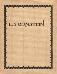 L.S.Ornstein.  A Survey of his Work from 1908 to 1933.  Dedicated to him by his fellow-workers and pupils.