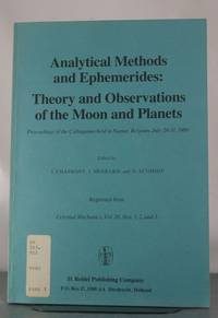 Analytical Methods and Ephemerides: Theory and Observations of the Moon and Planets