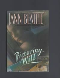 Picturing Will by Ann Beattie - Signed First Edition - 1990 - from Acorn Books (SKU: 018991)
