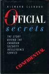 Official Secrets: The Story Behind the Canadian Security Intelligence Service