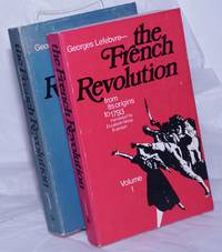 image of The French Revolution; Volume I, From Its Origins to 1793 [with] Volume II, From 1793 to 1799 [full set in English]