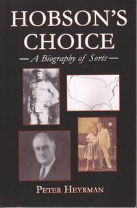 image of Hobson's Choice, A Biography of Sorts