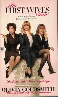 image of First Wives Club Don't Get Mad, Get Everything