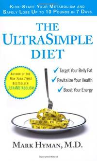 image of The UltraSimple Diet: Kick-Start Your Metabolism and Safely Lose Up to 10 Pounds in 7 Days
