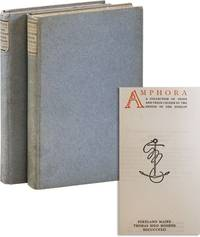 Amphora: A Collection of Prose and Verse Chosen by the Editor of the Bibelot [Together with] Amphora: A Second Collection of Prose and Verse Chosen by the Editor of the Bibelot [Limited Editions]