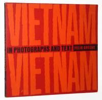 Vietnam! Vietnam!: In Photographs and Text