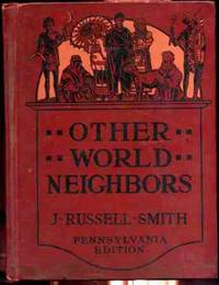 OTHER WORLD NEIGHBORS - THE BRITISH EMPIRE, AFRICA, ASIA, LATIN AMERICA,  THE POLAR REGIONS Pennsylvania Edition