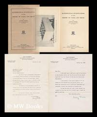 Mathematical investigations in the theory of value and prices - [SIGNED and inscribed to Prof. C.V. Butler, Oxford with 2 typed letters SIGNED by Fisher loosely inserted] by Fisher, Irving (1867-1947) - 1925