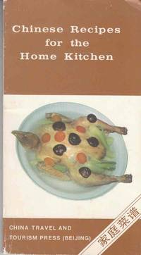Chinese Recipes for the Home Kitchen