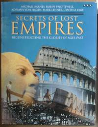 """Secrets of Lost Empires"""": Reconstructing the Glories of Ages Past by  Adriana  Cynthia; von Hagen - 1st Edition  - 1996 - from Raffles Bookstore (SKU: Gr74.2)"""