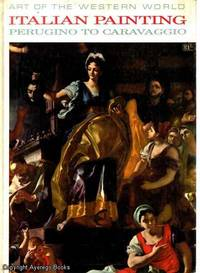 Art of the Western World: Italian Painting: Perugino to Caravaggio by Andrea Emiliani - Hardcover - Edition Unstated - 1963 - from Ayerego Books (IOBA) (SKU: AC008284I)