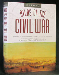 Atlas of the Civil War by  Steven E. & Kenneth J. Winkle Woodworth - 1st ed.  - 2004 - from Schroeder's Book Haven (SKU: E1997)