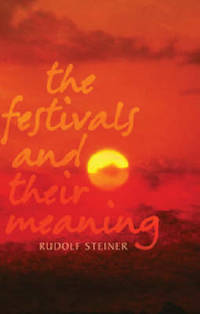 image of The Festivals and Their Meaning