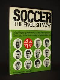 Soccer - The English Way