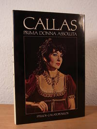 Callas. Prima Donna Assoluta (English Edition)