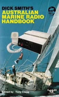 Dick Smith's Australian Marine Radio Handbook
