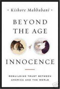BEYOND THE AGE OF INNOCENCE Rebuilding the Trust between America and the  World