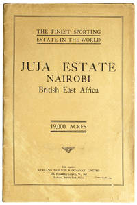 Juja Estate. 19,000 acres in extent. The property of W. N. McMillan, Esq. The finest sporting estate in the world ..