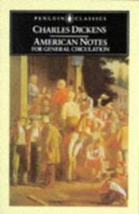 image of American Notes for General Circulation (Penguin English Library)