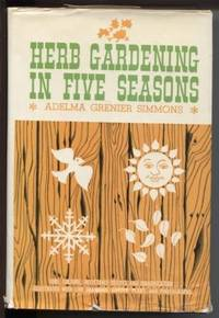 Herb Gardening in Five Seasons