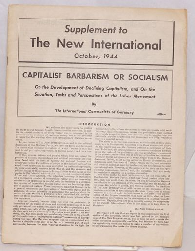 : The New International, 1944. pp. 330-352, staplebound 9x12 inch pamphlet issued as a supplement to...