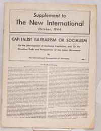 image of Capitalist Barbarism or Socialism; on the development of declining capitalism, and on the situation, tasks and perspectives of the labor movement
