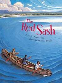 The Red Sash by Jean E. Pendziwol - Hardcover - 2005-01-03 - from Books Express (SKU: 088899589Xn)