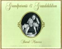 Grandparents and Grandchildren: Shared Memories