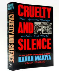 Cruelty and Silence: War, Tyranny, Uprising in the Arab World
